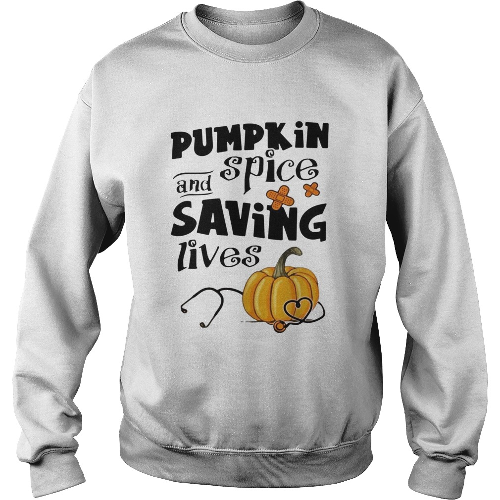 Pumpkin spice and saving lives Halloween Sweatshirt