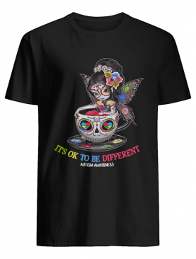 Teacup Girl Autism it's ok to be different shirt
