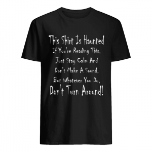 This Is Haunted Ghostly Halloween Design  Classic Men's T-shirt