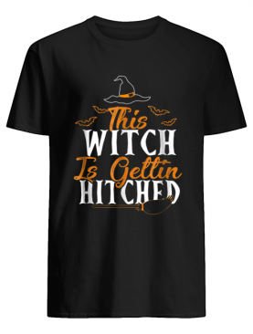 This Witch Is Getting Hitched Halloween shirt