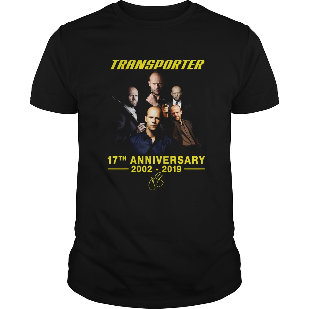 Transporter 17th anniversary 2002 2019 shirt