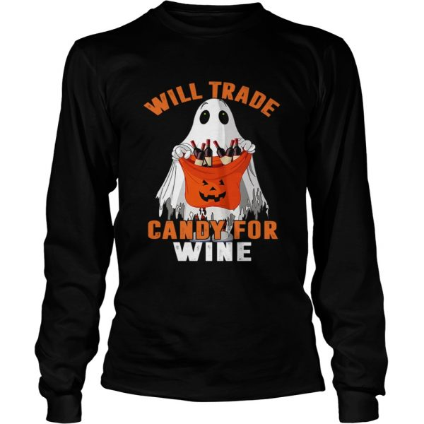 Will Trade Candy For Wine Funny Wine Lover TShirt LongSleeve