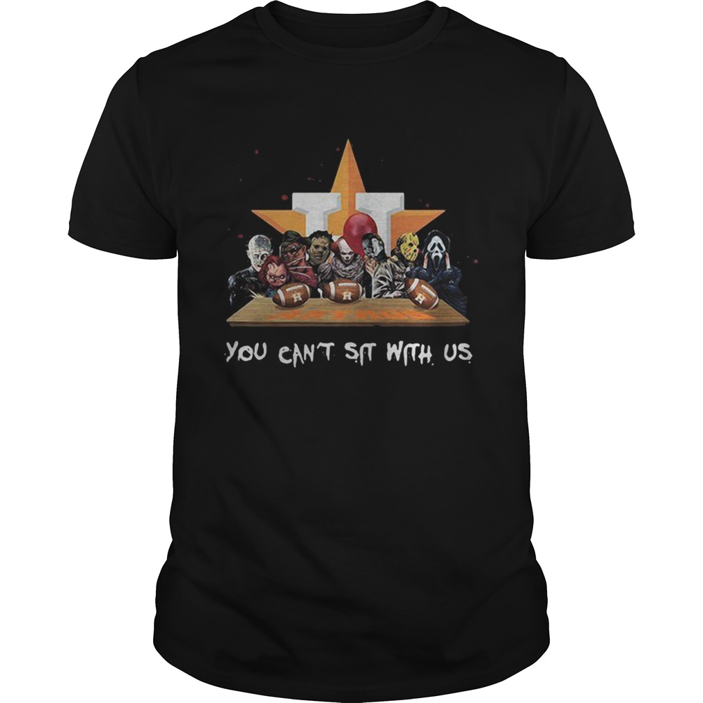 You cant sit with us Houston Astros halloween Unisex