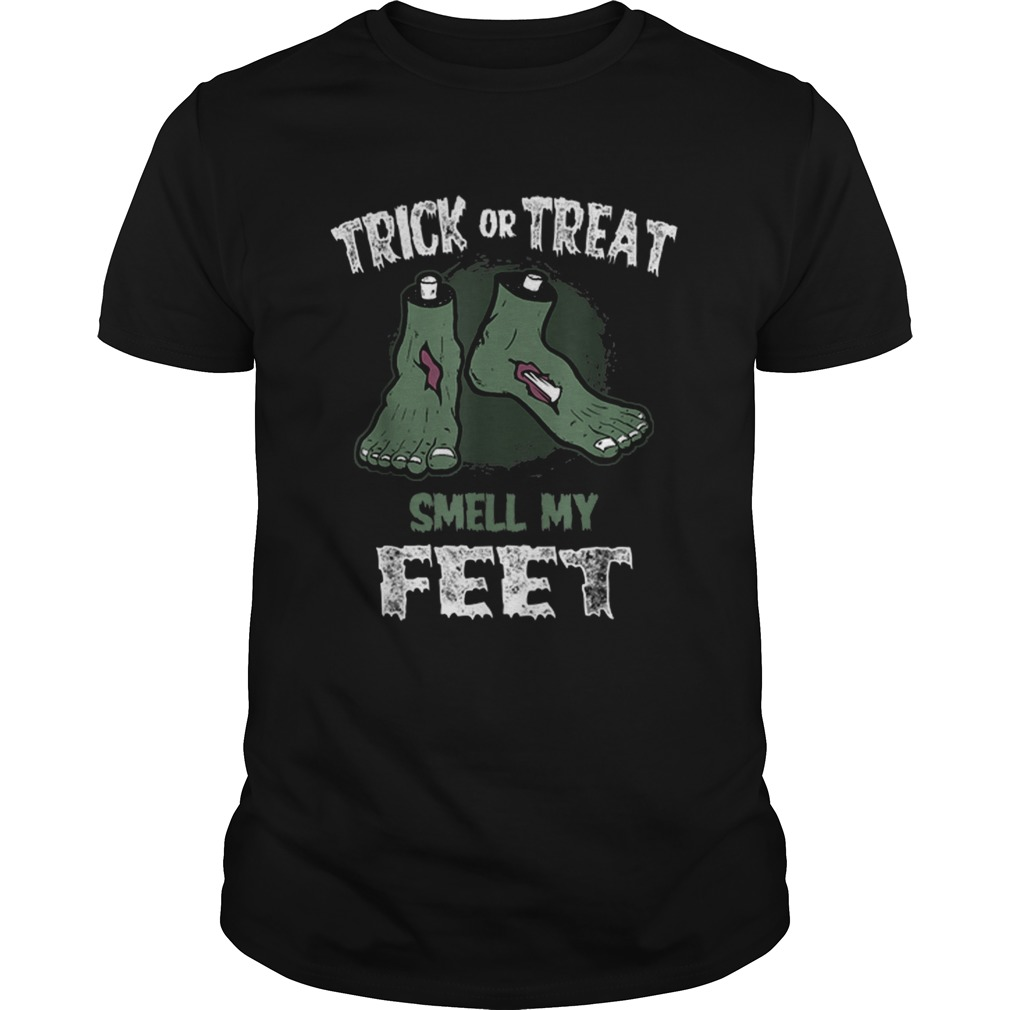 Zombie Trick or Treat Smell My Feet Halloween shirt