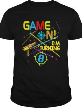 1574066322Laser Tag Birthday Party Game On Im Turning 8 shirt
