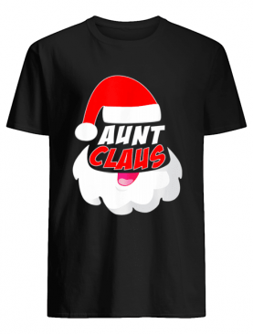 Aunt Clause Christmas Xmas shirt