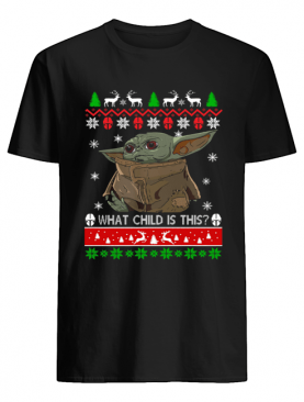 Baby Yoda what child is this ugly christmas shirt