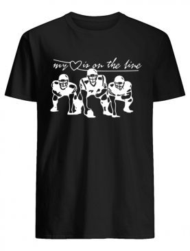 Football my love is on the line shirt