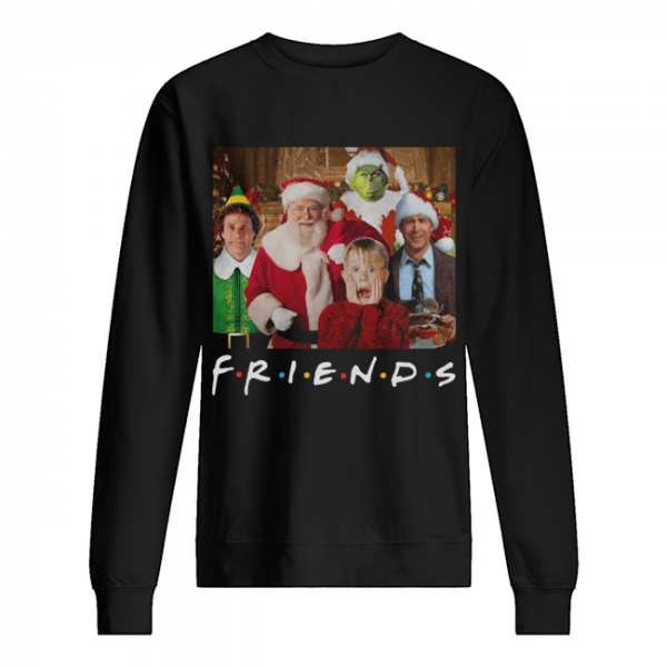 Friends Grinch Elf Santa Clark Griswold Kevin Characters Christmas  Unisex Sweatshirt