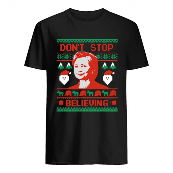 Hillary Clinton Don't Stop Believing Christmas  Classic Men's T-shirt