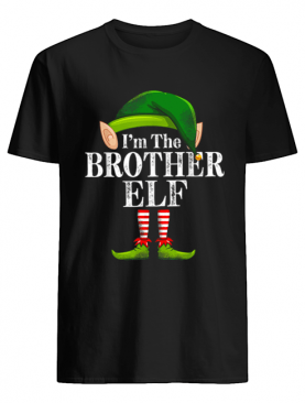 I'm The Brother Elf Matching Family Christmas Funny Costume shirt