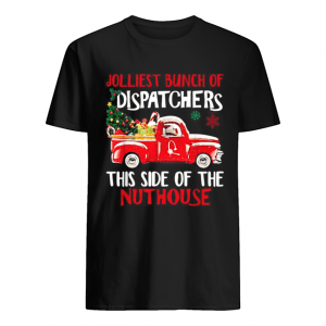 Jolliest bunch of Dispatchers this side of the nuthouse Christmas  Classic Men's T-shirt