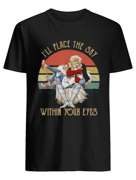 Labyrinth I'll place the sky within your eyes sunset shirt
