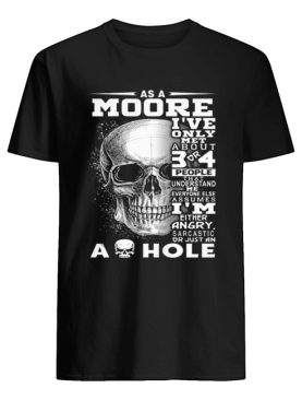Skull As an Moore i've only met about 3 or 4 people that understand shirt