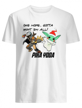 Stormtrooper and Baby Yoda one more gotta hunt 'em all' Pika Yoda shirt