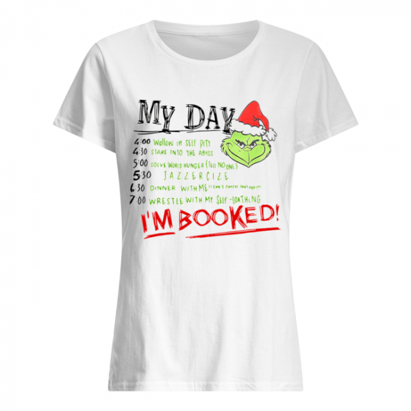 The Grinch My Day I'm Booked  Classic Women's T-shirt