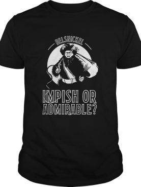 Belsnickel Impish Or Admirable shirt