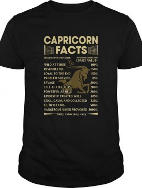 Capricorn Facts Daily Value Wild At Time Resourceful shirt