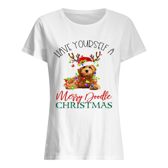Have Yourself A Merry Doodle Christmas  Classic Women's T-shirt