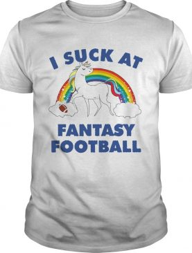 I Suck At Fantasy Football shirt