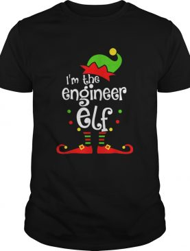 Im The Engineer ELF Christmas Xmas Funny Matching Family shirt