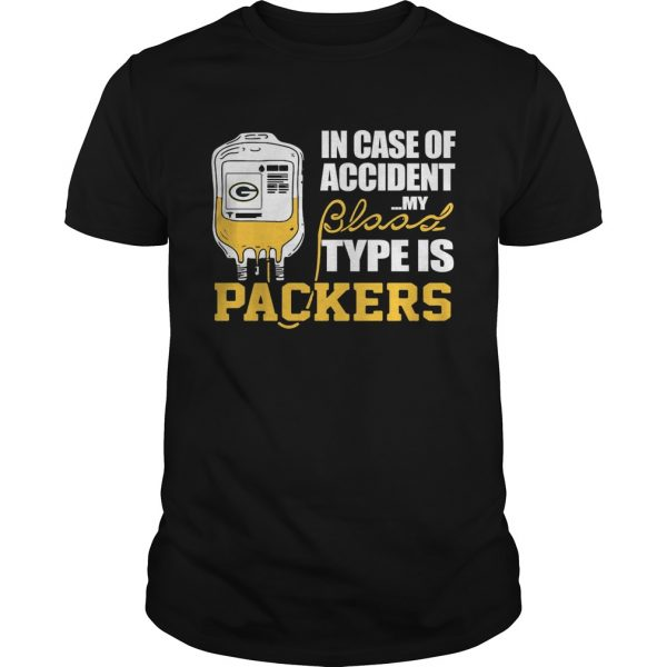 In Case Of Accident My Blood Type Is Green Bay Packers  Unisex