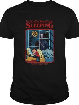 Michael Myers He Sees You When Youre Sleeping Merry Christmas shirt