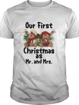Our First Christmas As Mr and Mrs shirt