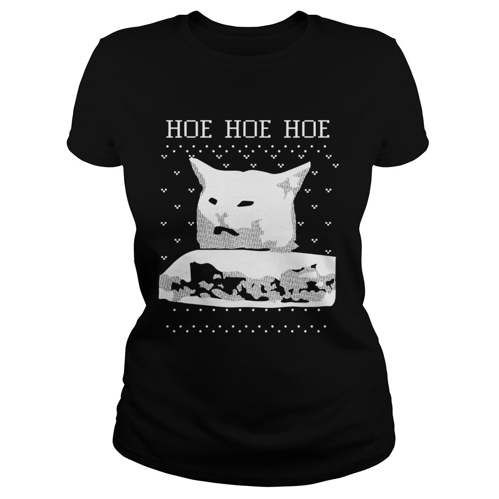 Woman Yelling Cat Hoe hoe hoe ugly christmas  Classic Ladies