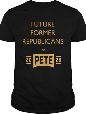 Future Former Republicans For Pete 2020 shirt