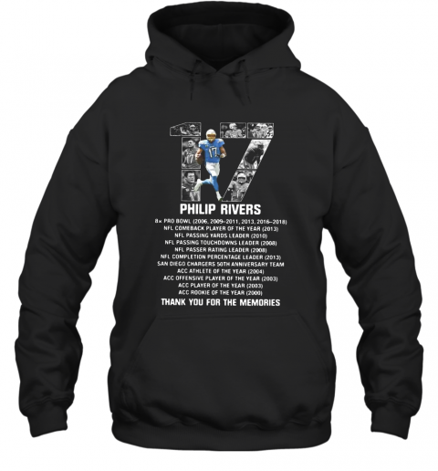 17 Philip Rivers Thank You For The Memories T-Shirt Unisex Hoodie