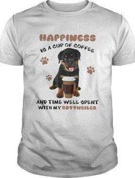 Coffee And Time Well Spent With Rottweiler shirt