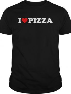 Funny I Love Pizza shirt