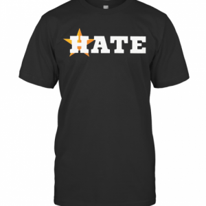 Houston Astros Hate Us Astros T-Shirt Classic Men's T-shirt