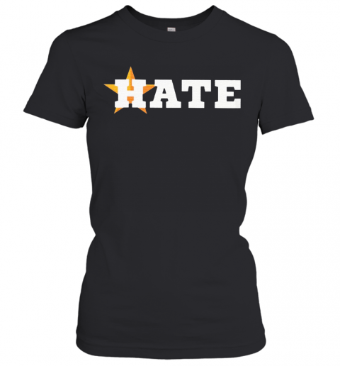 Houston Astros Hate Us Astros T-Shirt Classic Women's T-shirt