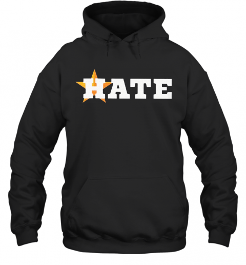 Houston Astros Hate Us Astros T-Shirt Unisex Hoodie