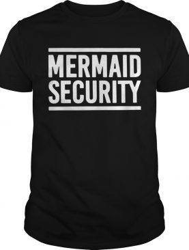 Swimming Lessons Mermaid Security shirt