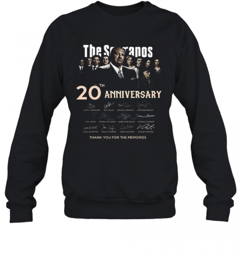 The Sopranos 20Th Anniversary Signed Thank You For The Memories T-Shirt Unisex Sweatshirt