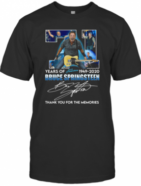 71 Years Of Bruce Springsteen 1949 2020 Signature Thank You For The Memories T-Shirt