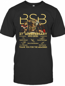 BSB 27Th Anniversary 1993 2020 Thank You For The Memories Signature T-Shirt