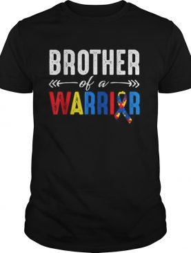 Brother of a Warrior Autism Awareness shirt