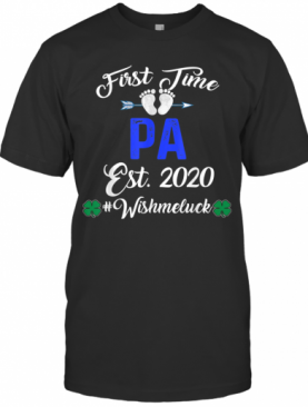 First Time Pa Est 2020 Shirt Father's Day T-Shirt