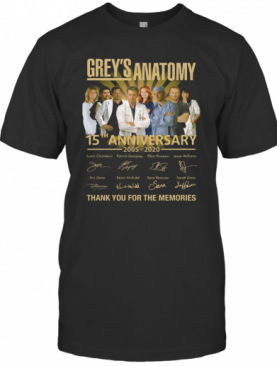 Grey'S Anatomy 15Th Anniversary 2005 2020 Thank You For The Memories T-Shirt