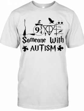 Harry Potter Someone With Autism T-Shirt