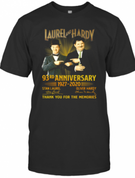 Laurel And Hardy 93Rd Anniversary 1927 2020 Thank You For The Memories T-Shirt