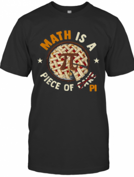 Math Is A Piece Of Cake Apple Pi Happy Pi Day 2020 T-Shirt