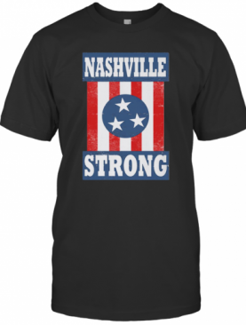 Nashville Strong – I Believe In Nashville T-Shirt