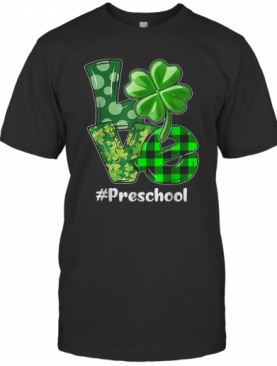 Nice Love Preschool Plaid St Patrick'S Day Shamrock T-Shirt