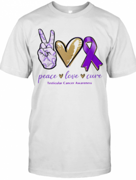 Peace Love Cure Testicular Cancer Awareness T-Shirt