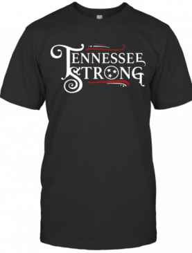 Tennessee Strong 2020 T-Shirt